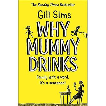 Waarom Mummy dranken