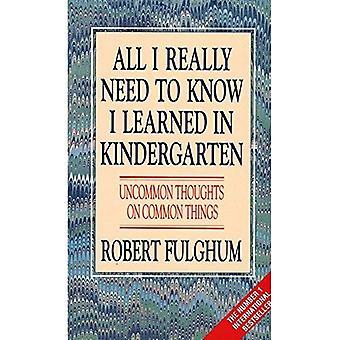 Alles wat ik echt nodig om te weten ik geleerd in de kleuterschool