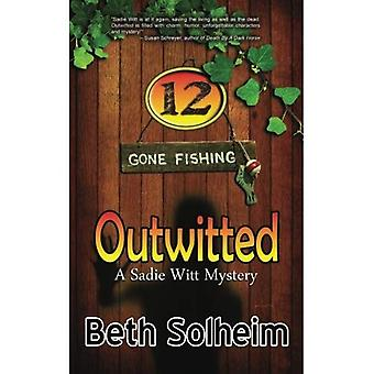 Outwitted (Sadie Witt Mysteries)