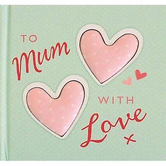 Pour maman avec amour