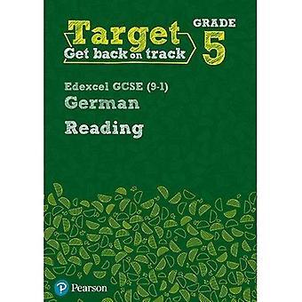 Målrette klasse 5 lese Edexcel GCSE (9 - 1) Tyske arbeidsboken (moderne fremmedspråk intervensjon)