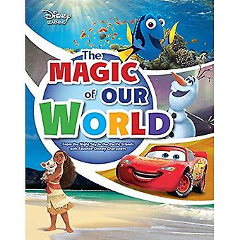 The Magic of Our World: From the Night Sky to the� Pacific Islands with Favorite Disney Characters (Disney Learning Discovery Books)