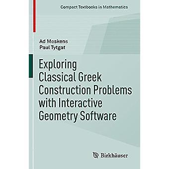 Verkennen van de klassieke Griekse bouw problemen met interactieve Geom