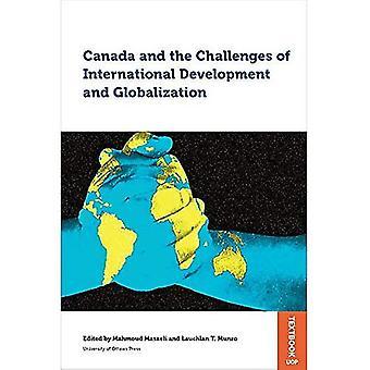 Kanada och utmaningarna som internationell utveckling och globalisering (studier i internationell utveckling och globalisering)
