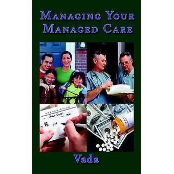 إدارة جهاز الرعاية المدارة بواسطة Vada
