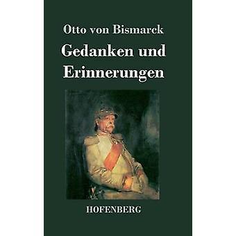 Gedanken und Erinnerungen par Otto von Bismarck