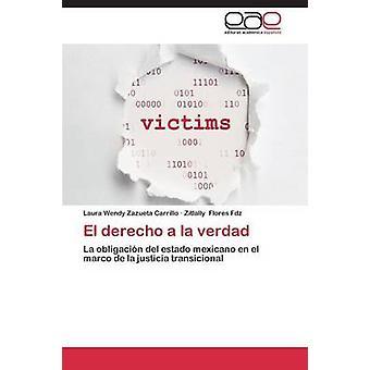 El Derecho a la Verdad av Zazueta Carrillo Laura Wendy