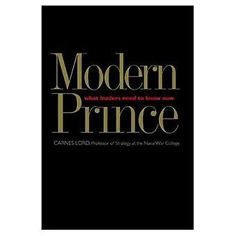 Moderni Prince: Mitä johtajat täytyy tietää nyt