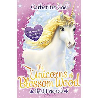 The Unicorns of Blossom Wood - Best Friends by Catherine Coe - 9781407