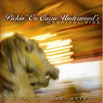 Pickin' on Carrie Underwood - Pickin' on Carrie Underwood's Carnival Ride [CD] USA import