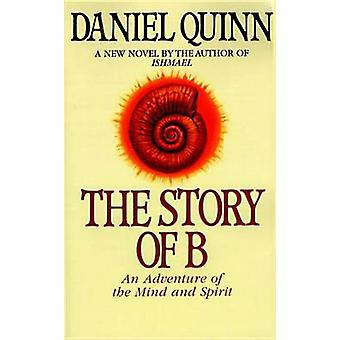 Story of B by Daniel Quinn - 9780553379013 Book