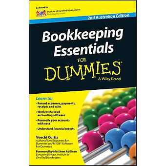 Bookkeeping Essentials For Dummies (Australian ed) by Veechi Curtis -