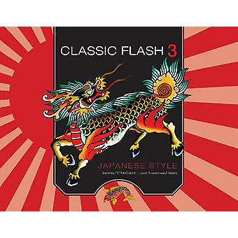 Classic Flash 3 - Japanese Style - 3 by Jeromey McCulloch - Justin Sell