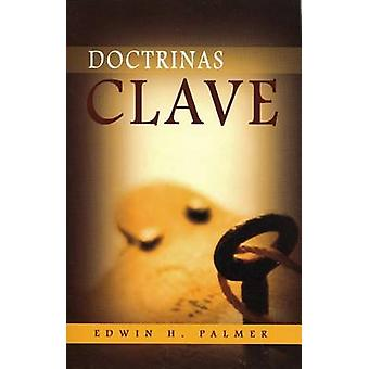 Key Doctrines (3rd) by Edwin H. Palmer - 9780851514079 Book