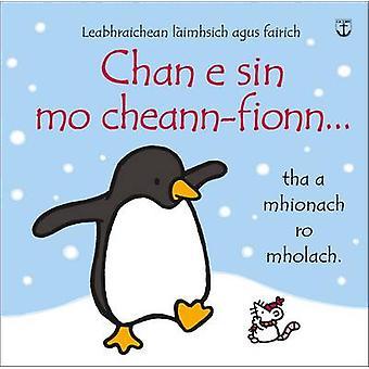 Chan E Sin Mo Cheann-Fionn by Fiona Watt - Rachel Wells - 97808615230