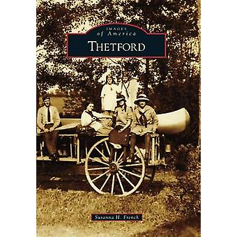 Thetford by Susanna H French - 9781467122900 Book