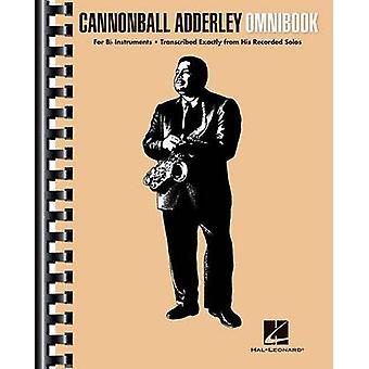 Cannonball Adderley - Omnibook - For B-Flat Instruments by Cannonball