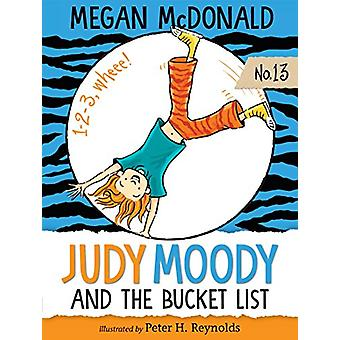 Judy Moody and the Bucket List by Megan McDonald - 9781536200829 Book