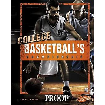 College Basketball's Championship by Tyler Omoth - 9781543504958 Book