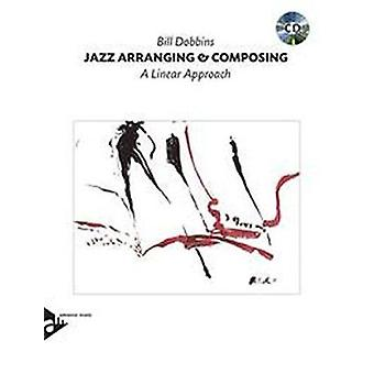 Jazz Arranging and Composing - A Linear Approach/Cassette by Dobbins -