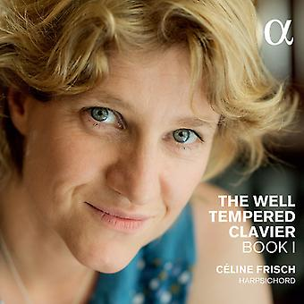 Bach, J.S. / Frisch, Celine - Well Tempered Clavier Book I [CD] USA import