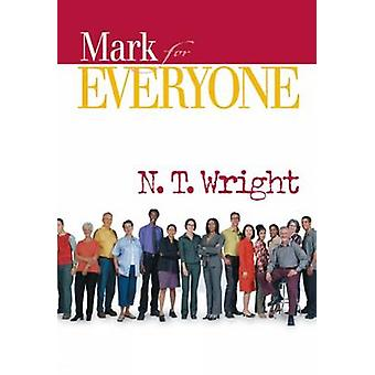 Mark for Everyone-kehittäjä: N. T. Wright - 9780664227838 Book