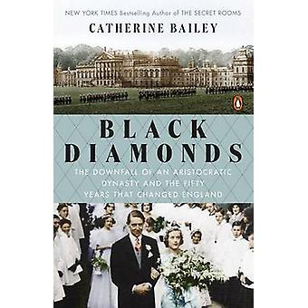 Black Diamonds - The Downfall of an Aristocratic Dynasty and the Fifty