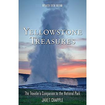 Yellowstone Treasures - The Traveler's Companion to the National Park