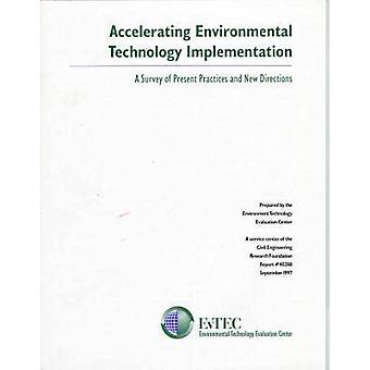 Accelerating Environmental Technology Implementation - A Survey of Pre