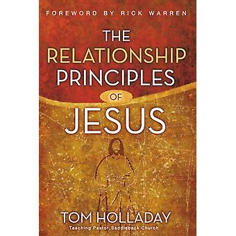 Relationship Principles of Jesus by Tom Holladay