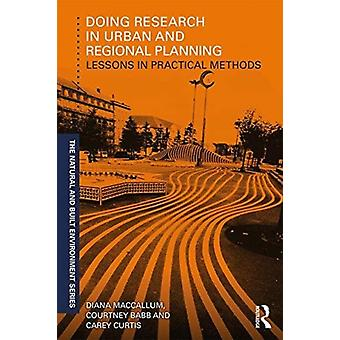 Doing Research in Urban and Regional Planning by Diana MacCallum