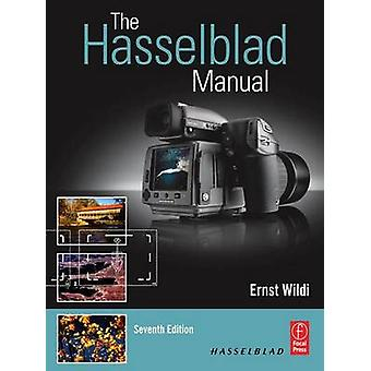 Hasselblad Manual by Ernst Wildi