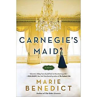 Carnegies Maid by Maria Benedict