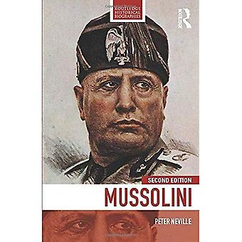 Mussolini (Routledge Historische Biographien)