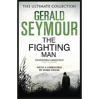 The Fighting Man by Seymour & Gerald
