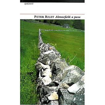 Alstonefield di Peter Riley