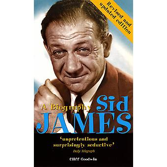 Sid James A Biography by Goodwin & Cliff