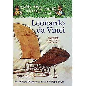 Leonardo Da Vinci: En faglitterære følgesvend til mandag med en gale geni (magisk træhus forskning Guides