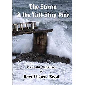 The Storm  the Tall Ship Pier by Paget & David Lewis