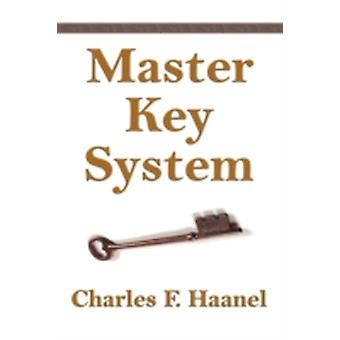 The Master Key System by Haanel & Charles & F