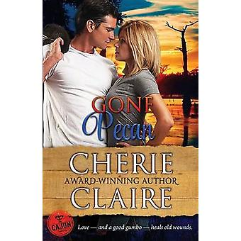 Gone Pecan by Claire & Cherie