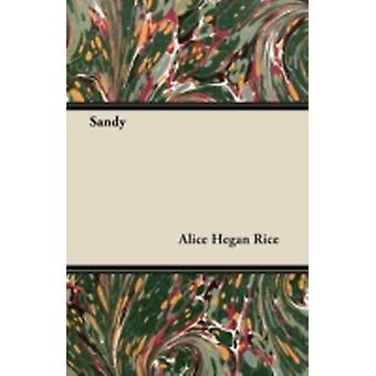 Sandy by Alice Hegan Rice