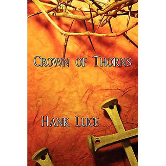 Crown of Thorns by Luce & Hank