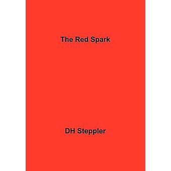 The Red Spark by Steppler & Dh
