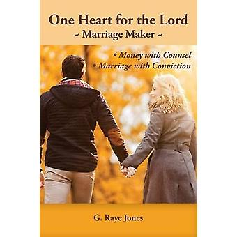 One Heart for the Lord by Jones & G. Raye