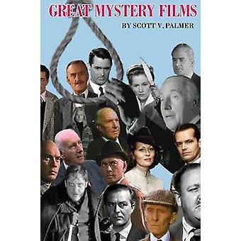 Great Mystery Films by Palmer & Scott V.