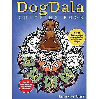 DogDala by Darr & Laurren