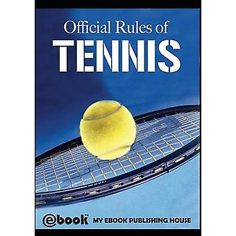 Official Rules of Tennis by Publishing House & My Ebook