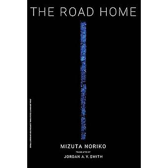 The Road Home by Mizuta & Noriko