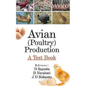 Avian Poultry Production A Textbook by Sapcota & Deban